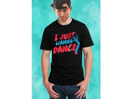 pánské černé tričko Chci prostě jen tancovat