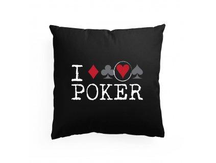 polštář Miluji Poker