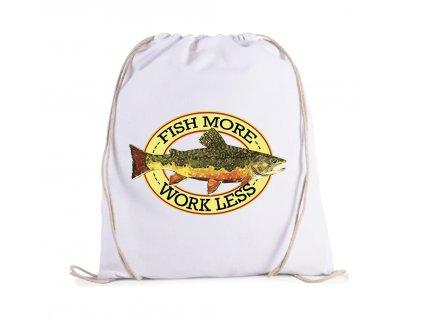 Vak Více rybařit méně pracovat