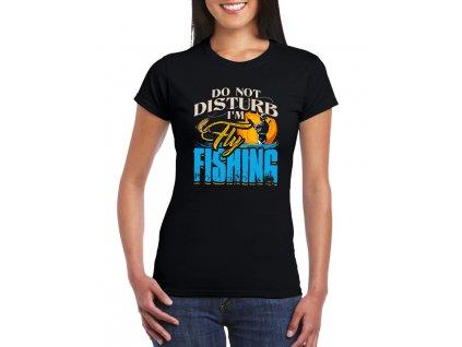 dámské tričko nevyrušuj rybařím