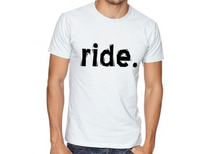 Pánské tričko Ride