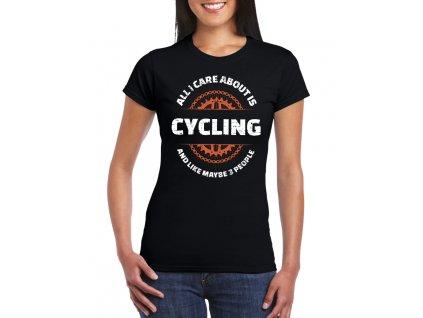 damske tricko Vše co mě zajímá je cyklistika