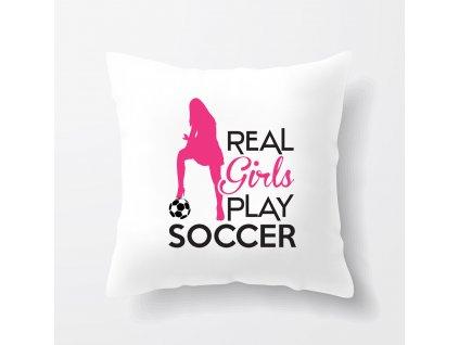 Polštář Opravdové holky hrají fotbal