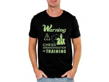 Pánské tričko Varování šachový velmistr trénuje