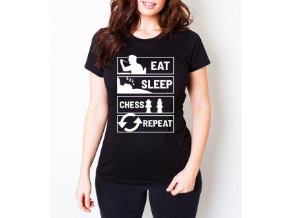 Dámské tričko Najíst Vyspat Šachy Opakovat