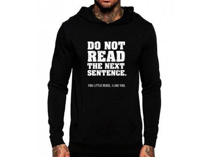 černá unisex mikina s kapucí Nečti tu další větu