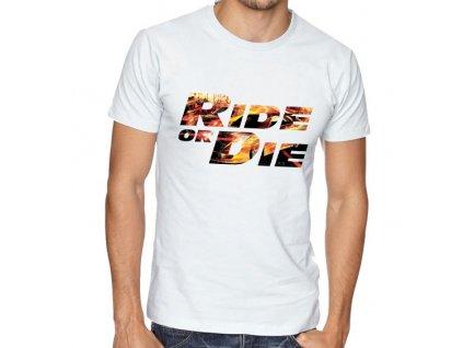 Pánské tričko Jeď nebo zemři