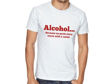 Pánské tričko Alkohol skvělé příběhy