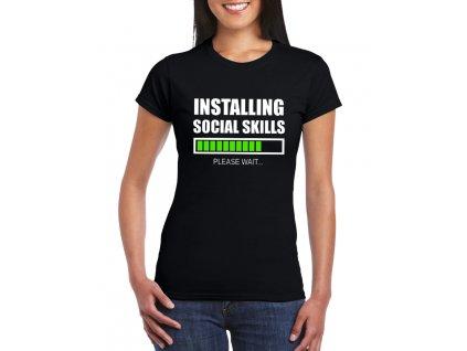 Dámské tričko Instaluji sociální dovednosti
