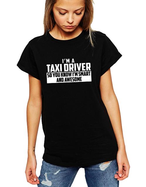 Dámské tričko Jsem řidič taxíku a vím že jsem úžasný a chytrý Velikost: M