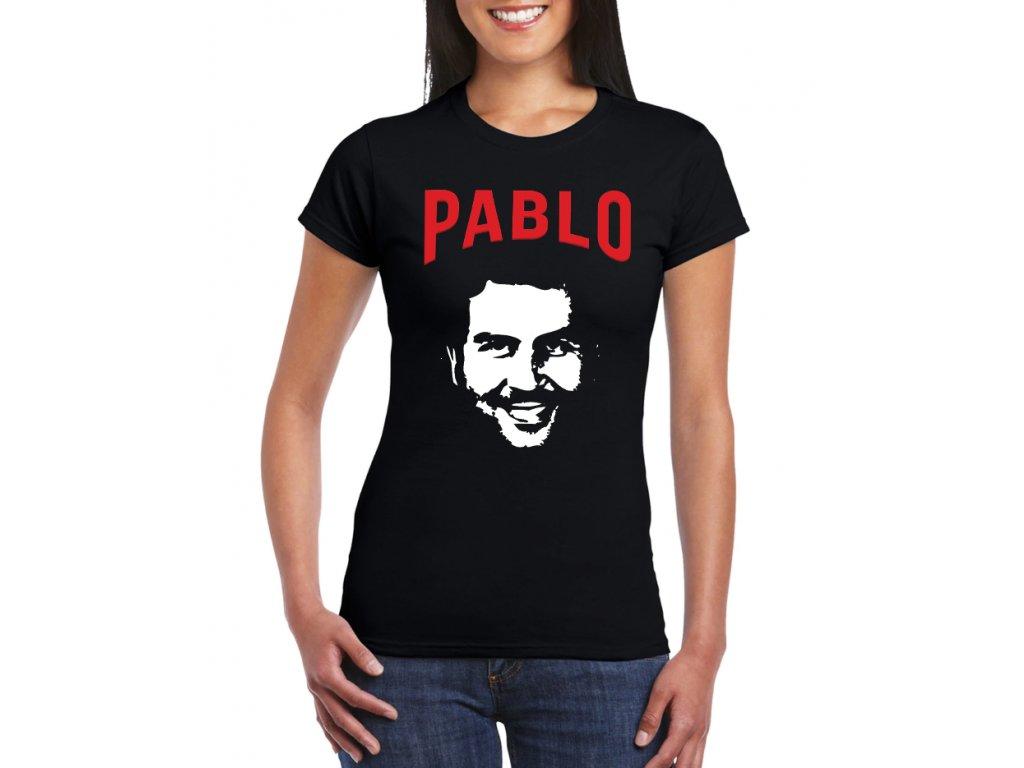 Dámske tričko Pablo Escobar - FRESHGEAR.sk f07cfe10fe