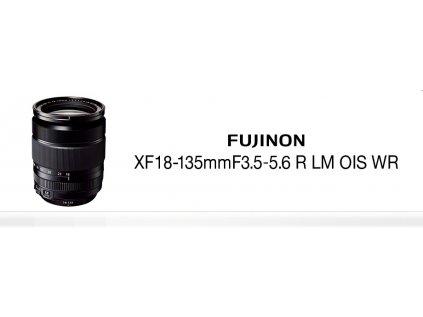 FUJINON XF18-135mm f/3,5-5,6 R LM OIS WR  +CASHBACK 2 700 Kč + dárkový set v hodnotě 2 700,- Kč