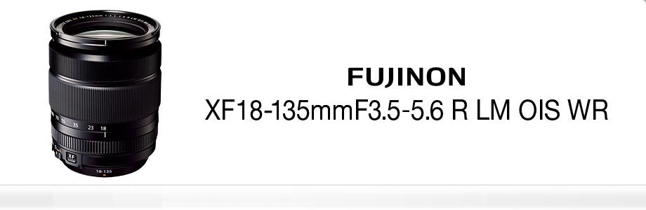 FUJINON XF18-135mm/f3,5-5,6 R LM OIS WR + dárkový set v hodnotě 2 700,- Kč