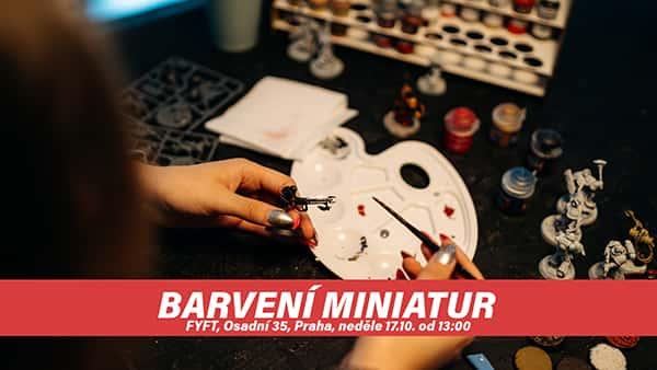 BARVENÍ MINIATUR - WORKSHOP pro začátečníky 17.10. FYFT PRAHA