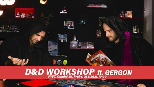 DnD WORKSHOP - pro začátečníky s vypravěčem GERGONEM 21.8 FYFT PRAHA