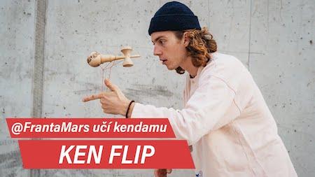 Jak na Ken Flip
