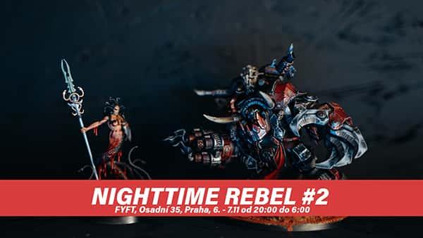NIGHTTIME REBEL - Barvení miniatur přes noc 6-7.11 FYFT PRAHA
