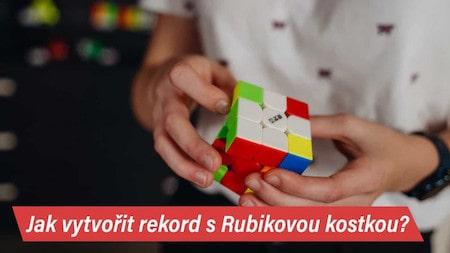 Jak vytvořit rekord s Rubikovou kostkou?