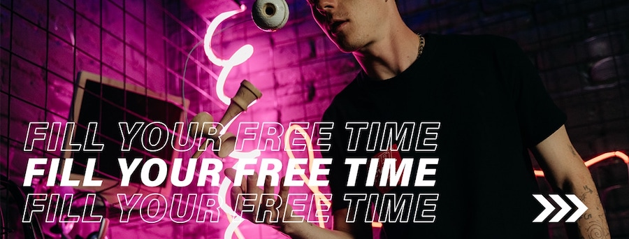 Fill your free time!