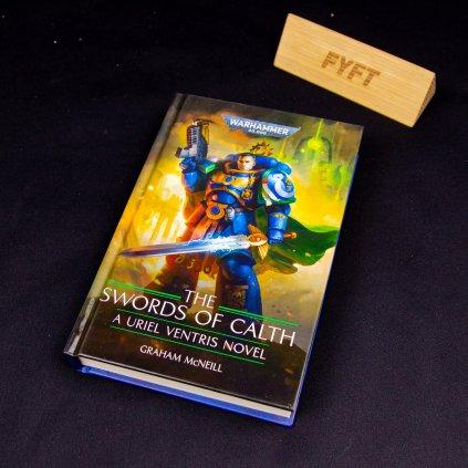 Warhammer 40000: The Swords of Calth - A Uriel Ventris Novel