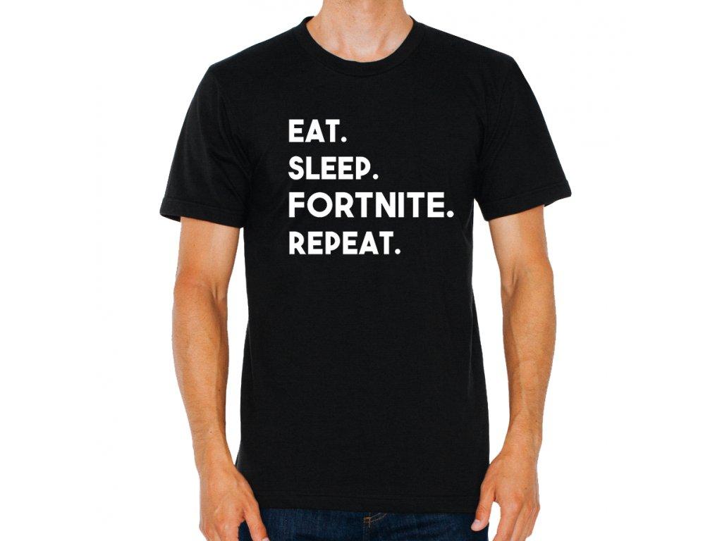 pánské černé tričko Fortnite najíst vyspat fortnite opakovat znovu.