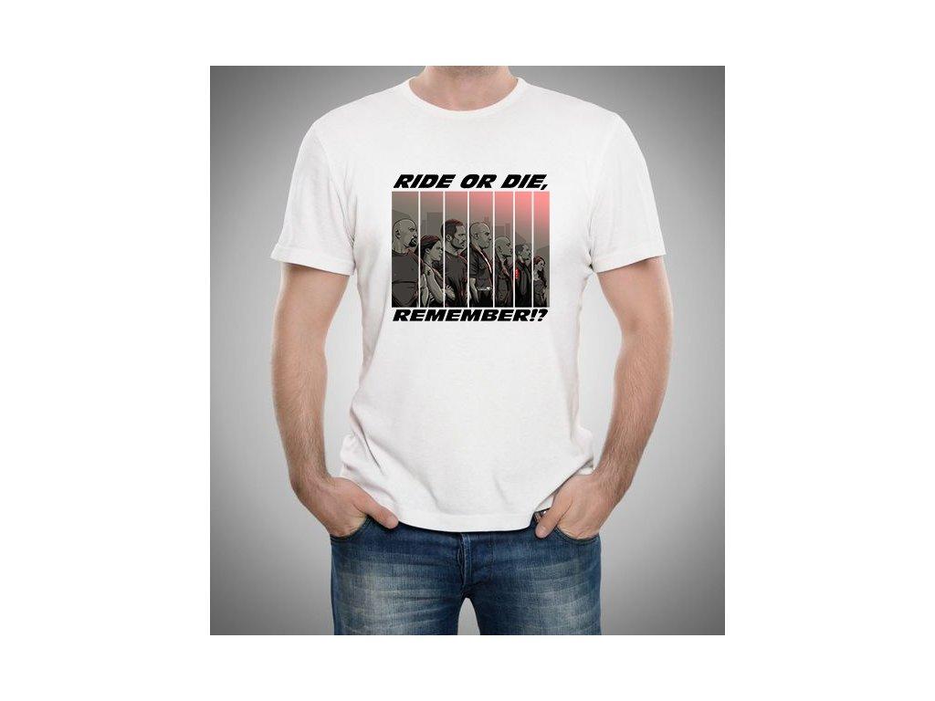 pánské bílé tričko Rychle a zběsile ride or die