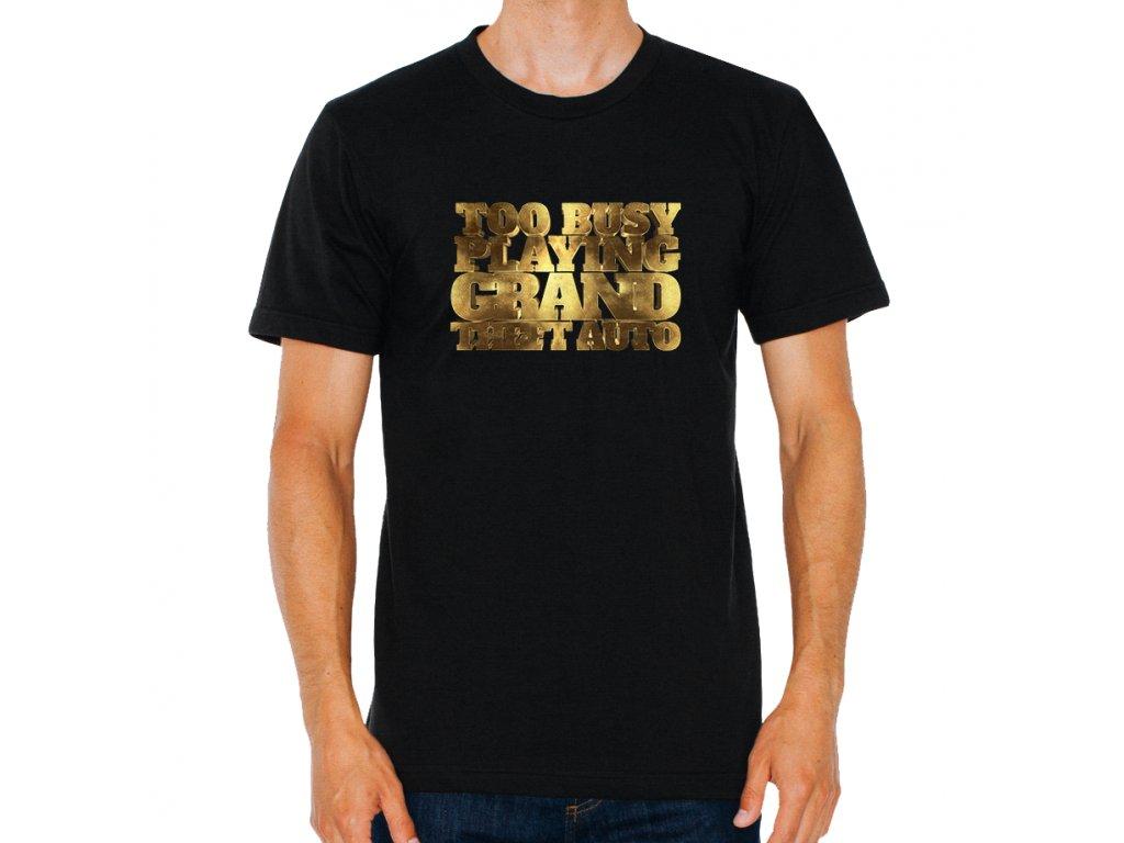 pánské černé tričko GTA zaneprázdněný hraní gta