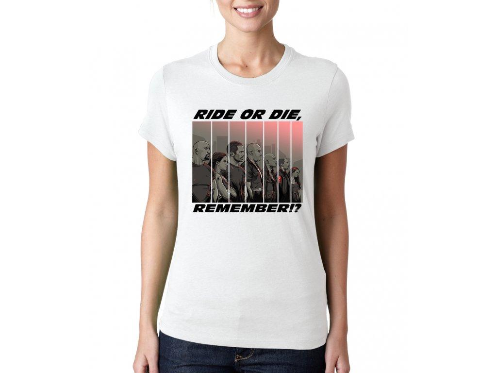 Dámské tričko Rychle a zběsile Jeď nebo Zemři