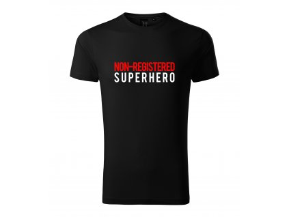 Pánské tričko Neregistrovaný superhrdina