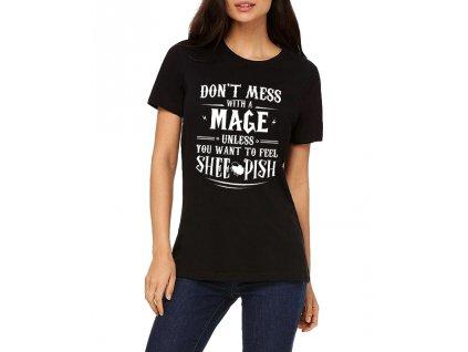 Dámské tričko Warcraft nezahrávejte si s mágem