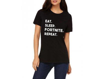 Dámské tričko Fortnite Najíst vyspat se fortnite opakovat