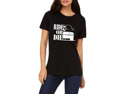 Dámské tričko Rychle a zběsile Ride or die