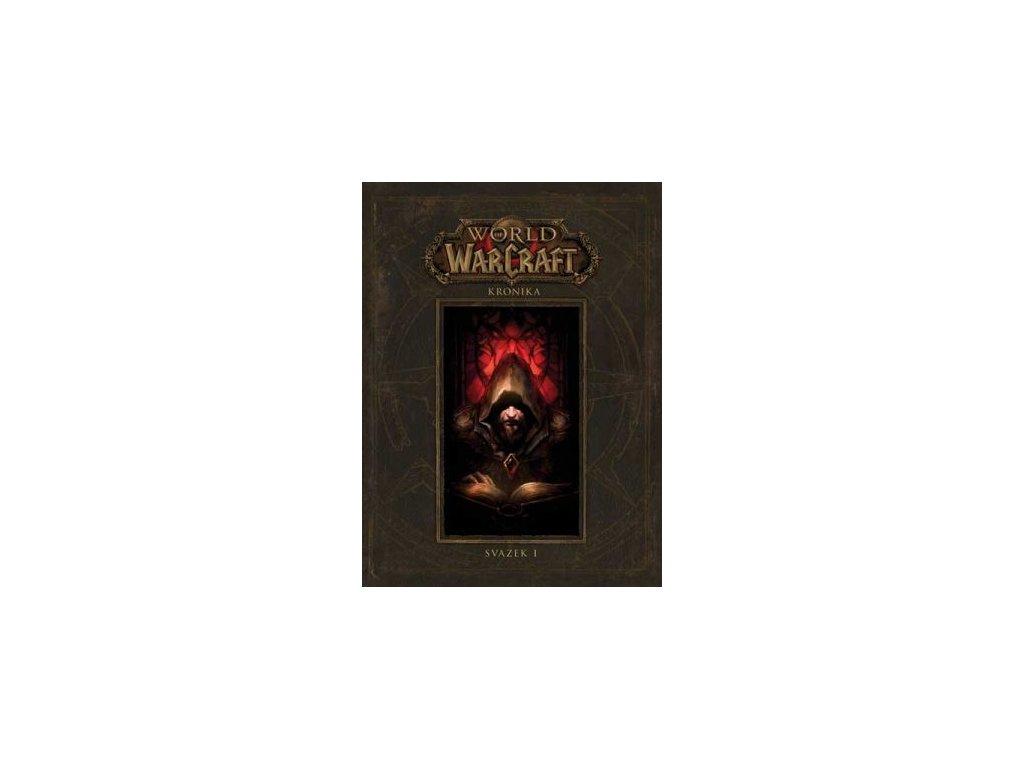 World of Warcraft - kniha - Kronika 1