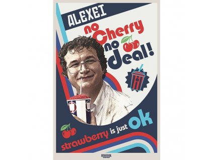 Stranger Things - plakát - No Cherry No Deal