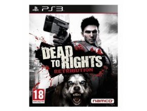 Dead to Rights Retribution