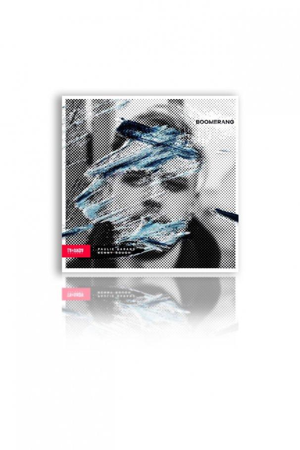 CD PAULIE GARAND X KENNY ROUGH - BOOMERANG
