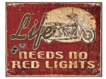 life needs no red lights
