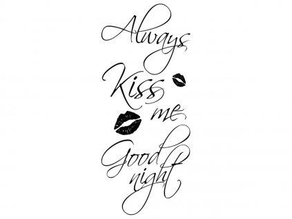 Falmatrica Always kiss me good night  + Ajándék