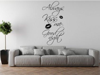 Nálepka na stenu Always kiss me good night  + Darček