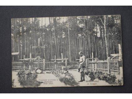 Pohlednice VOJÁK HŘBITOV MILITAFRIEDHOF IN TARNW Tarnov x9121