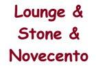 Lounge & Stone & Novecento