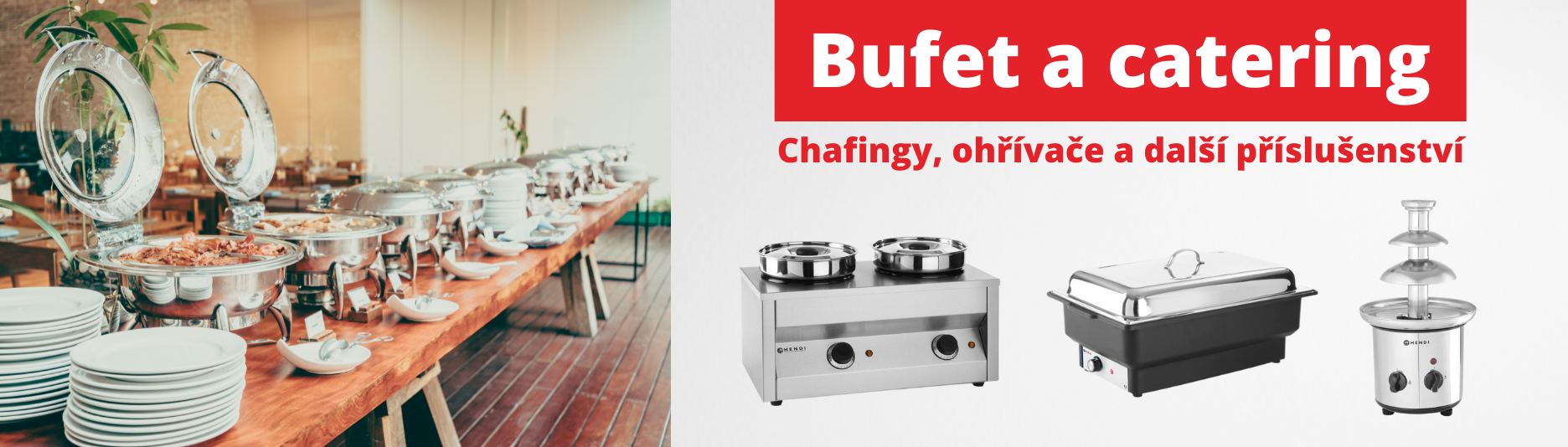 Bufet a catering - chafingy