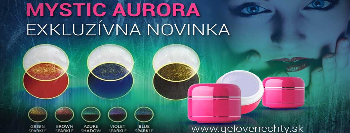 Exkluzívna novinka! UV gély Mystic Aurora