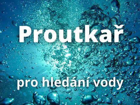 Proutkař - hledání vody