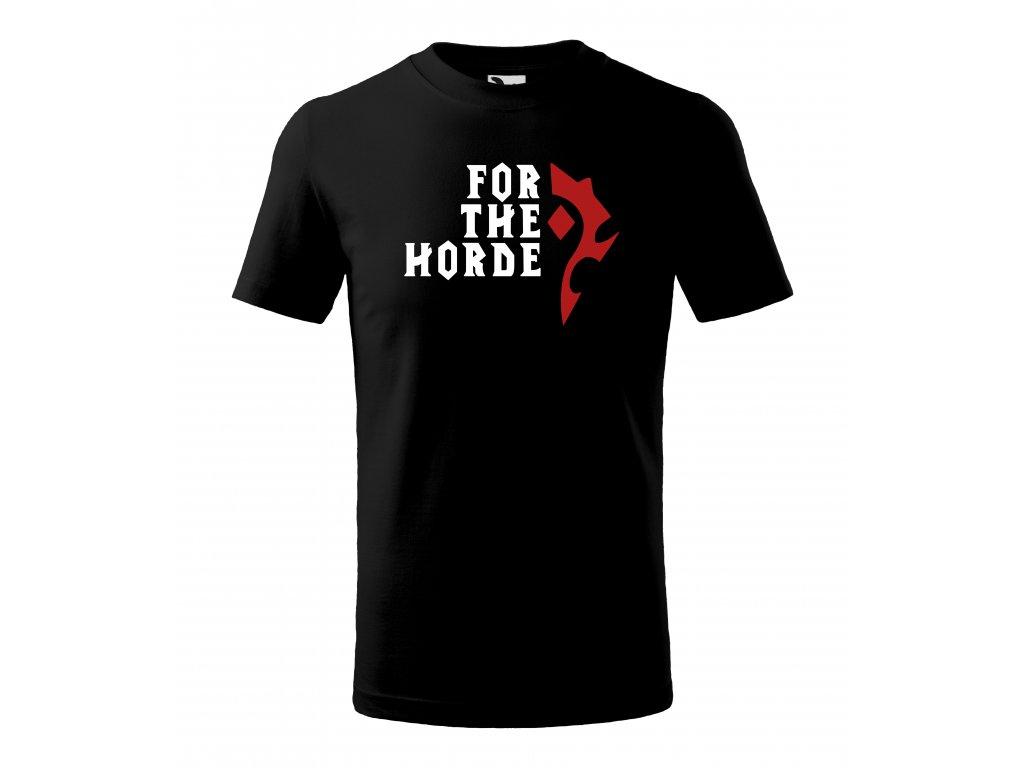 Tričko For the horde