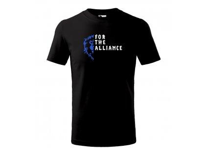 "Tričko ""For the alliance"""