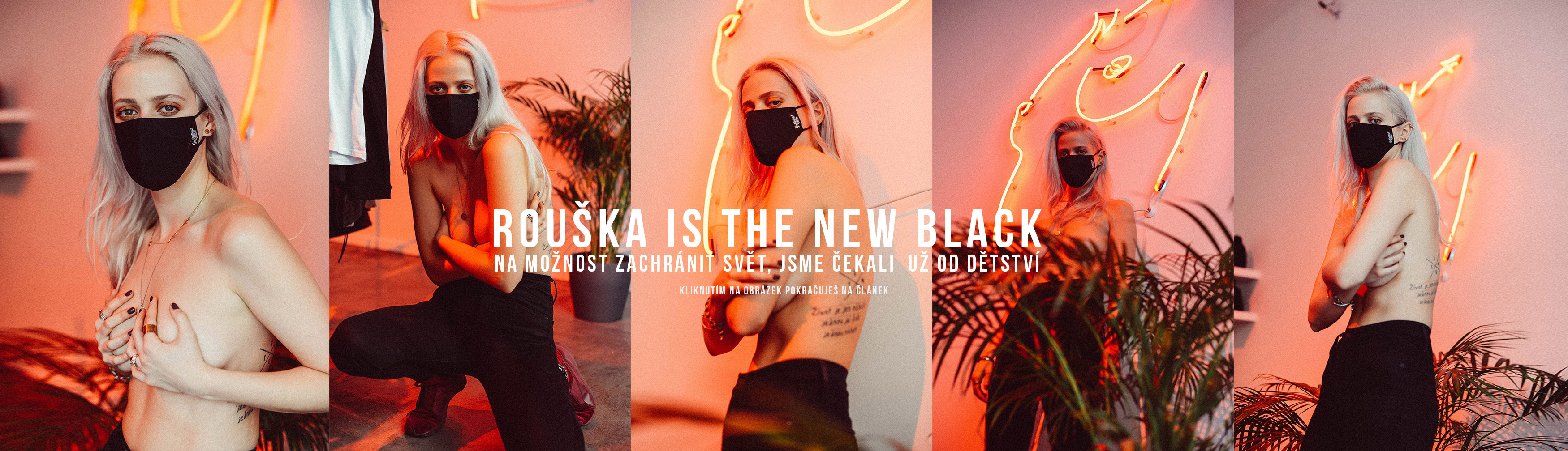 Rouška is the new black