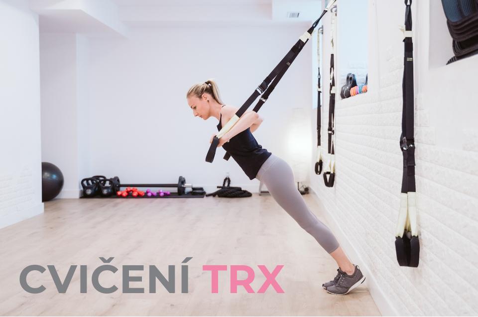 Cvičení TRX: co to je a jaké jsou výhody?