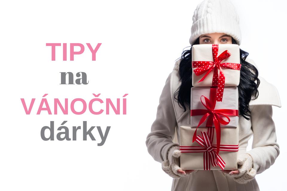 Tipy na vánoční dárky, kterými potěšíte své blízké