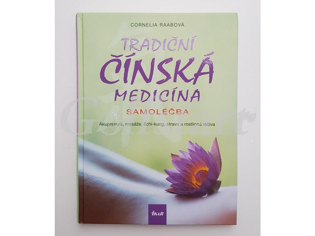 Kniha Tradiční čínská medicína - samoléčba